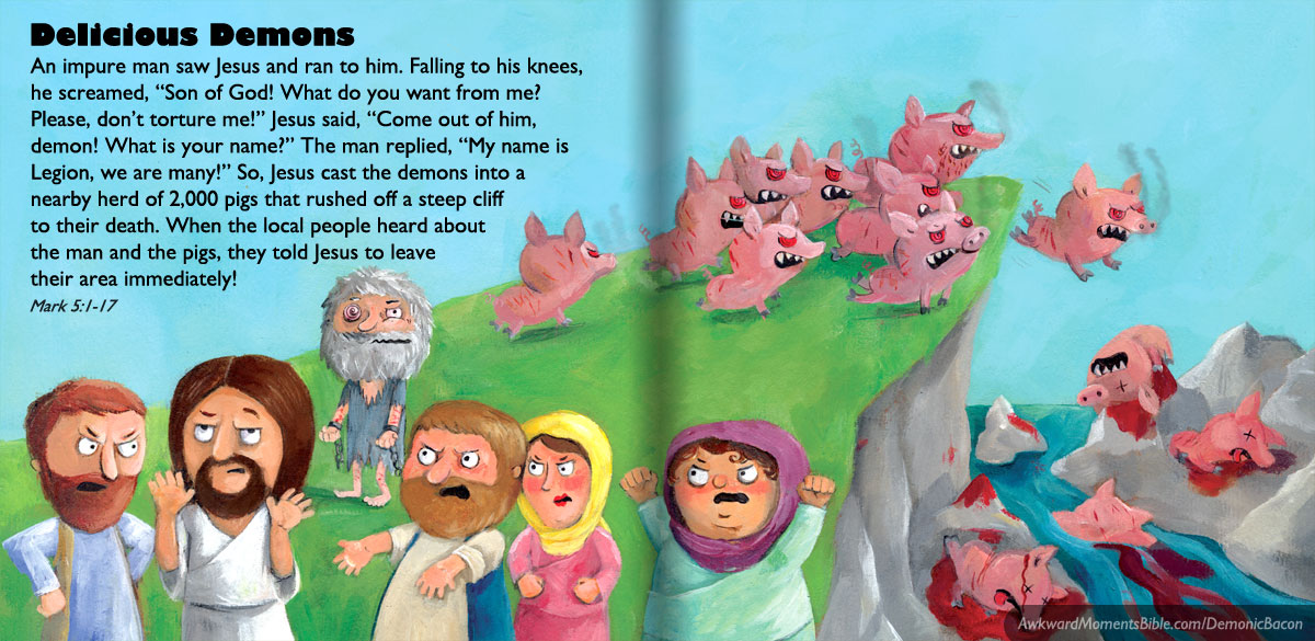 Legion of Demons Into Pigs - Awkward Moments Children's Bible