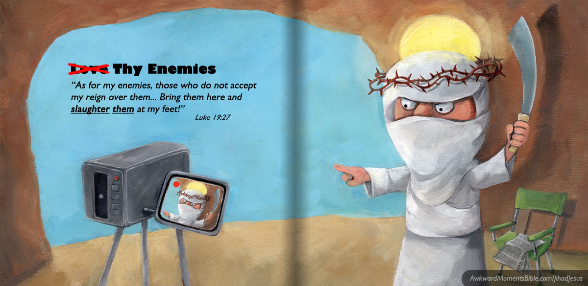 Jihad Jesus Kills Enemies - Awkward Moments Children's Bible