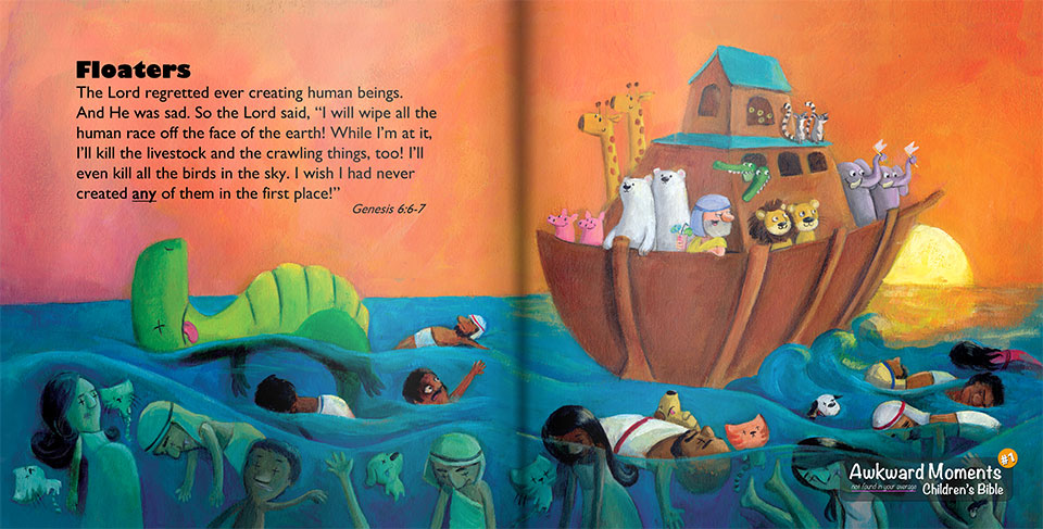 What's that? This actual Biblical version of Noah's Ark isn't acceptable for kids? Don't blame me, folks - it's in the Bible!