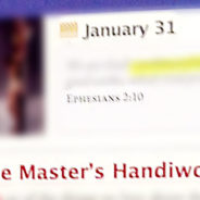 "Jan. 31 – ""The Master's Handiwork"" & Feigned Humility (Living Without Jesus, Daily)"